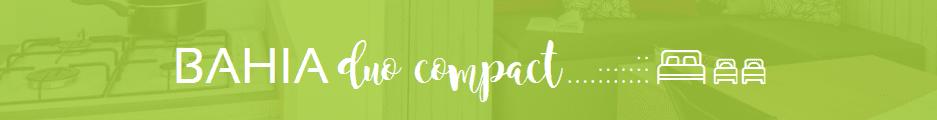 RIDOREV BAHIA DUO COMPACT - neuf - 2019 - Zen Mobil homes